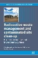New Publication by Woodhead Publishing: Radioactive Waste Management and Contaminated Site Clean-up
