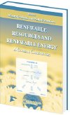 Renewable Resources and Renewable Energy - A Global Challenge