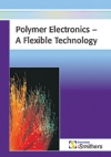 Polymer Electronics: A Flexible Technology - iSmithers-Rapra