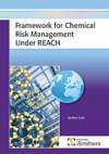 Framework for Chemical Risk Management Under REACH - iSmithers-Rapra